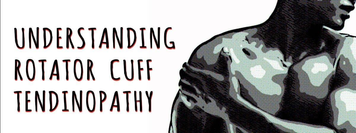 Understanding Rotator Cuff Tendinopathy Blog