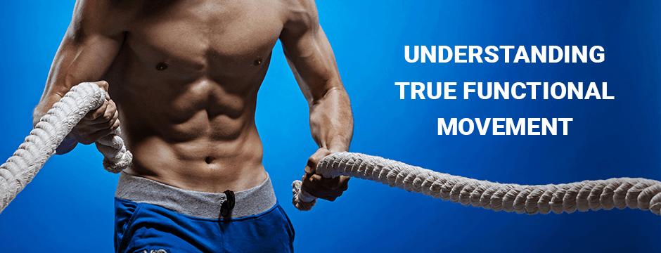 Understanding True Functional Movement Blog
