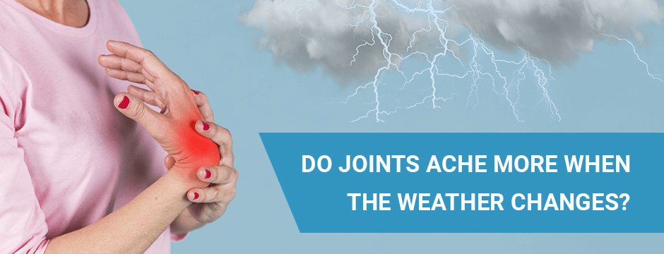Do Joints Ache More When the Weather Changes?