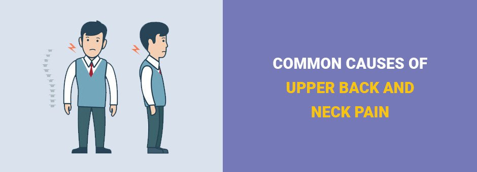 Common Causes of Upper Back and Neck Pain