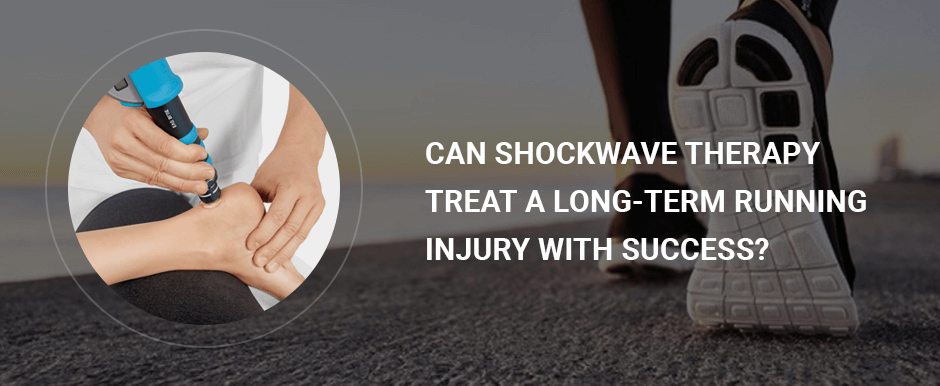 Can Shockwave Therapy Treat A Long-Term Running Injury with Success?
